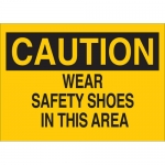 Brady 25207, Caution Wear Safety Shoes in This Area Sign