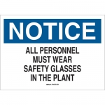 Brady 22623, Notice All Personnel Must Wear Safety… Sign