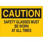 Brady 22591, Safety Glasses Must Be Worn At All Times Sign