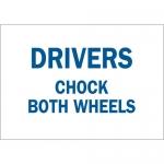 Brady 25849, 10″ x 14″ Polystyrene Drivers Chock Both Wheels Sign