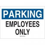 Brady 75103, Fiberglass Parking Employees Only Sign