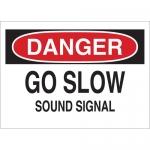 Brady 25807, 10″ x 14″ Polystyrene Danger Go Slow Sound Al Sign