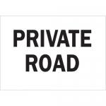 Brady 75180, 14″ x 20″ Fiberglass Private Road Sign, Black on White
