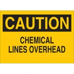 Brady 40829, 10″ x 14″ Aluminum Caution Chemical Lines Overhead Sign