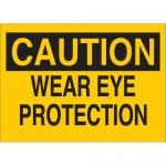 Brady 41163, 10″ x 14″ Aluminum Caution Wear Eye Protection Sign