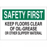 Brady 25631, Floors Clear of Oil-Grease Or Other… Sign