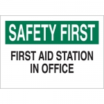 Brady 22649, Safety First First Aid Station in Office Sign
