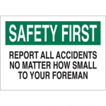 Brady 122722, First Report All Accidents No Matter… Sign