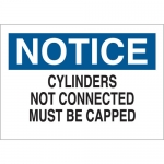 Brady 41334, Cylinders Not Connected Must Be Capped Sign