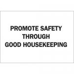 Brady 22854, Safety Through Good Housekeeping Sign