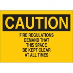 Brady 43220, Caution Fire Regulations Demand That… Sign