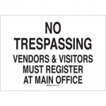 Brady 90499, Visitors Must Register At Main… Sign