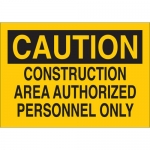 Brady 95341, Area Authorized Personnel Only Sign