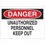Brady 95382, 10″x14″ B-120 Danger Unauthorized Personnel Keep Out Sign