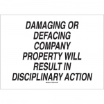 Brady 95412, Damaging or Defacing Company Property Will Result… Sign