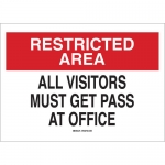 Brady 122727, All Visitors Must Get Pass At Office Sign