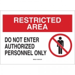 Brady 122730, Do Not Enter Authorized Personnel… Sign