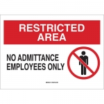 Brady 122736, Restricted Area No Admittance… Sign