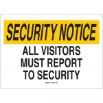 Brady 122728, All Visitors Must Report To Security Sign
