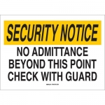 Brady 95483, Admittance Beyond This Point Check… Sign
