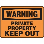 """Accuform MATR310VP, OSHA Sign """"Warning Private Property Keep Out"""""""
