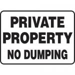 """Accuform MATR503XL, Aluma-Lite Sign """"Private Property No Dumping"""""""