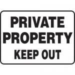"Accuform MATR504XF, Dura-Fiberglass Sign ""Private Property Keep Out"""