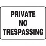 """Accuform MATR508XL, Aluma-Lite Sign """"Private No Trespassing"""""""