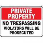 "Accuform MATR510XL, Sign ""No Trespassing Violators Will Be Prosecuted"""
