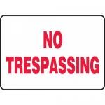 "Accuform MATR516XT, Dura-Plastic Sign with Legend ""No Trespassing"""