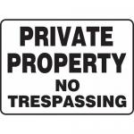 """Accuform MATR522XL, Aluma-Lite Sign """"Private Property No Trespassing"""""""