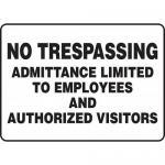 """Accuform MATR524XL, Sign """"No Trespassing Admittance Limited to …"""""""