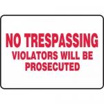 "Accuform MATR528XL, Sign ""No Trespassing Violators Will Be Prosecuted"""
