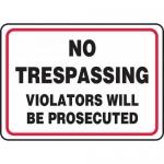 """Accuform MATR530XT, Dura-Plastic Sign """"No Trespassing Violators…"""""""