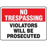 "Accuform MATR901XT, Dura-Plastic Sign ""Violators Will Be Prosecuted"""