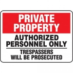 "Accuform MATR967XL, Sign ""Authorized Personnel Only Trespassers…"""