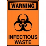 """Accuform MBHZ028VP, Plastic OSHA Sign with Legend """"Infectious Waste"""""""