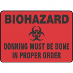 "Accuform MBHZ534XF, Sign ""Biohazard Donning Must Be Done in …"""