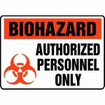 "Accuform MBHZ911XV, Safety Sign ""Biohazard Authorized Personnel Only"""
