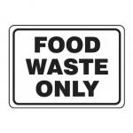 "Accuform MFSY521XF, 7″ x 10″ Dura-Fiberglass Sign: ""Food Waste Only"""