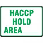"""Accuform MFSY563XF, Dura-Fiberglass Sign """"HACCP Hold Area_"""""""